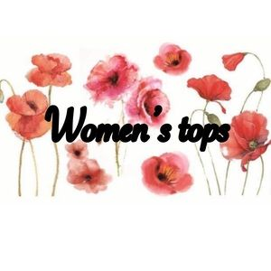 Women's tops of all kinds!